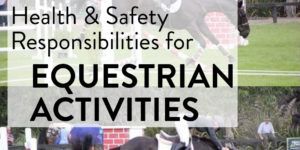 Health and Safety Responsibilities for Equestrian Activities